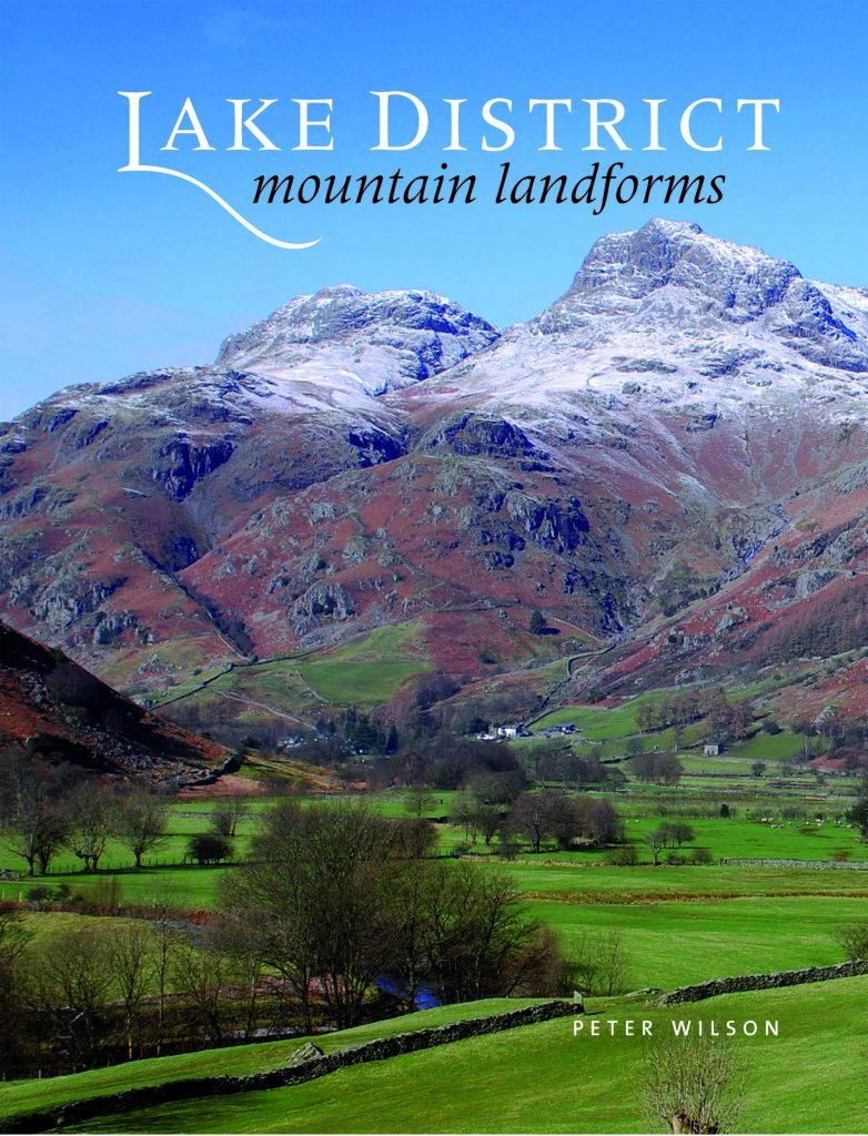 Lake District Mountain Landforms Peter Wilson